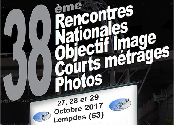 """Inscriptions rencontres audiovisuelles à Lempdes et Formation """"Spécificités de l'image fixe dans l'audiovisuel"""" 27/28/29 octobre 2017"""